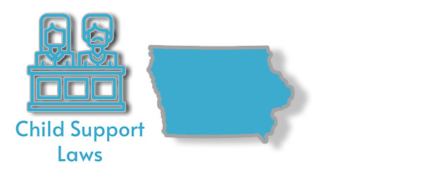 Child Support Laws in the state of Iowa