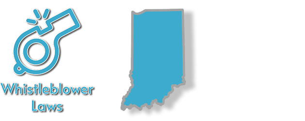 State Laws of Indiana as they apply to Whistleblowers