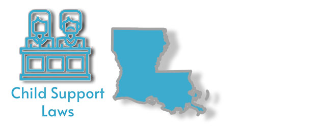 Child Support Laws as they apply to the state of Louisiana