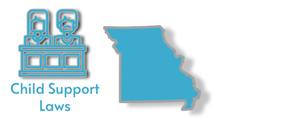 Child Support Laws as they apply to the state of Missouri
