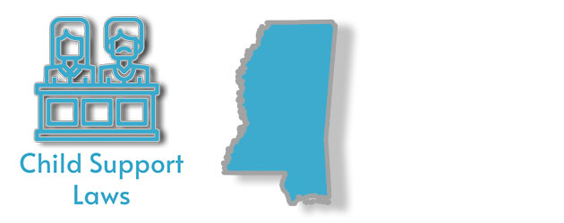 Child support laws as they apply to the state of Mississippi
