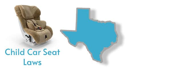Child Car Seat Laws as they apply to the state of Texas