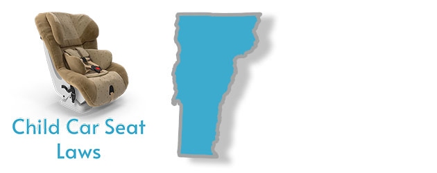 Child Car Seat Laws as they apply to the state of Vermont