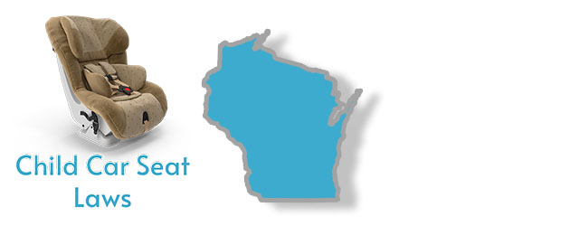 Child Car Seat Laws as they apply to the state of Wisconsin