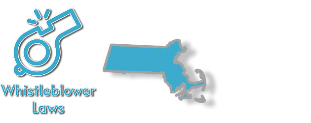 Whistleblower Laws as they apply to the state of Massachusetts