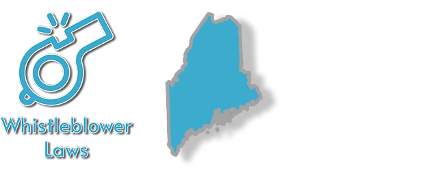 Whistleblower Laws as they apply to the state of Maine