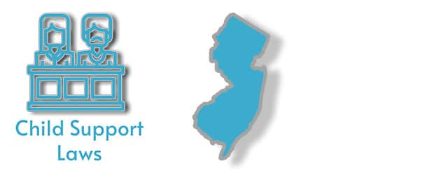 Child Support Laws as they apply to the state of New Jersey