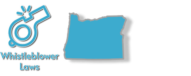 Whistleblower laws as they apply to the state of Oregon