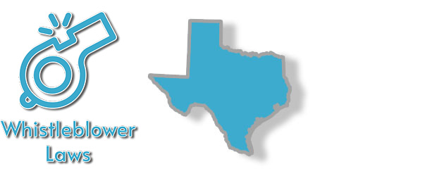 Whistleblower laws as they apply to the state of Texas