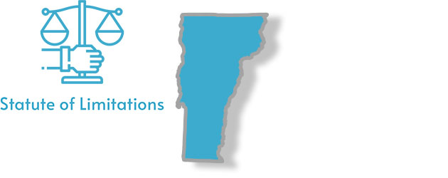 Statute of Limitations Laws as they apply to the state of Vermont