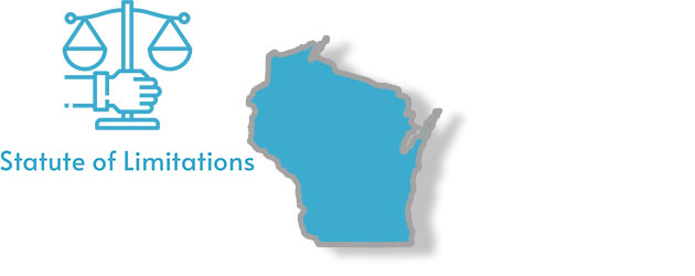 Statute of Limitations as they apply to the state of Wisconsin