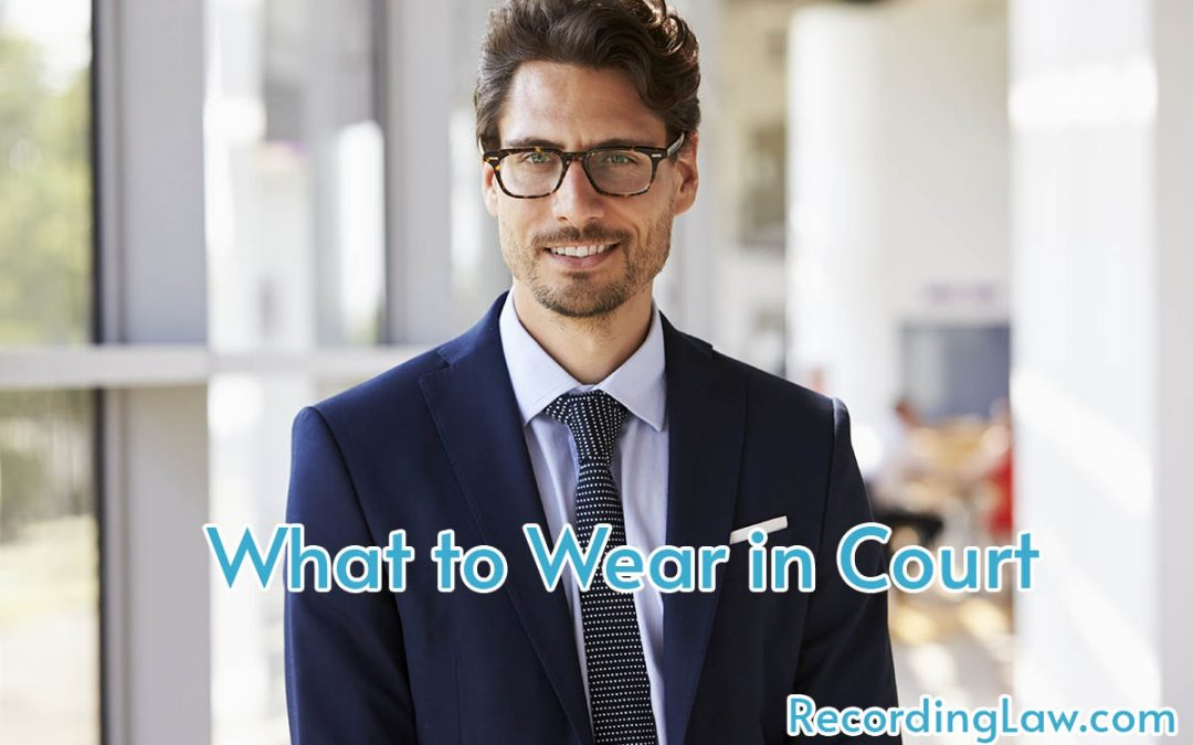 What to Wear to Court