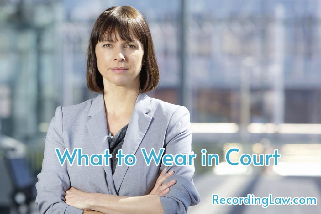What to wear in Court for Women