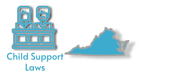 Child Support Laws as they apply to the state of Virginia