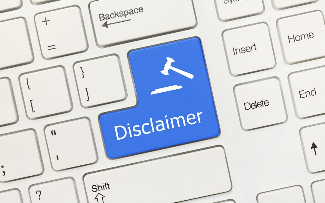 Legal Copyright Disclaimers: What Disclaimers are Needed on my Website?