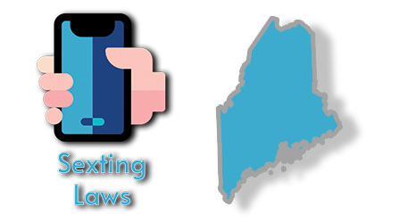 Maine Sexting Laws